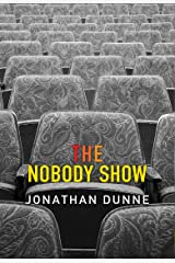 The Nobody Show Kindle Edition