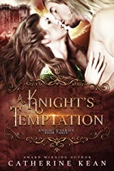 A Knight's Temptation (Knight's Series Book 3) Kindle Edition