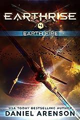 Earth Fire (Earthrise Book 4) Kindle Edition