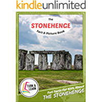 The Stonehenge Fact and Picture Book: Fun Facts for Kids About Stonehenge
