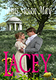 Lacey - a romance of Regency England in which three couples discover that true love does conquer all