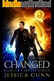 The Changed: Hunter Circles Series Book Three