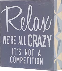 "Barnyard Designs Relax We're All Crazy It's Not a Competition Box Wall Art Sign, Primitive Country Farmhouse Home Decor Sign with Sayings 8"" x 8"""