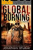 Global Burning: A Post-Apocalyptic Novel