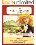 The Little Doll Girl (The Wurtherington Diary Book 1)