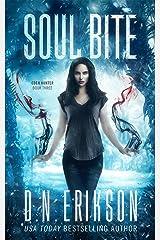 Soul Bite (The Eden Hunter Trilogy Book 3) Kindle Edition