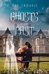 Ghosts of the Past: A Steamy Romantic Suspense Novel Kindle Edition