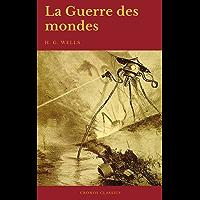 La Guerre des mondes (Cronos Classics) (French Edition)