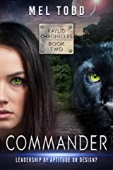 Commander (Kaylid Chronicles Book 2) Kindle Edition