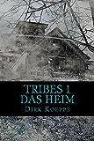 Tribes 1: Das Heim