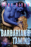 Barbarian's Taming: A SciFi Alien Romance (Ice Planet Barbarians Book 9)