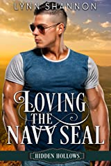 Loving the Navy Seal: A Sweet, Small Town Romance (Hidden Hollows Book 5) Kindle Edition
