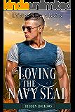 Loving the Navy Seal: A Sweet, Small Town Romance (Hidden Hollows Book 5)