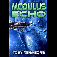 Modulus Echo: Kestrel Class Saga Book 4 (English Edition)