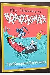 Geo. Herriman's Krazy and Ignatz: The Komplete Kat Komics, Vol. 1, 1916 Paperback