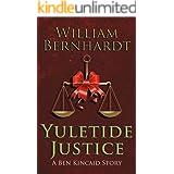 Yuletide Justice (The Ben Kincaid Novels Book 1)
