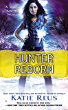 Hunter Reborn: A Moon Shifter Novel (Moon Shifter Series Book 5)
