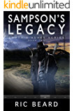 Sampson's Legacy (Earth's Ashes Trilogy Book 2)