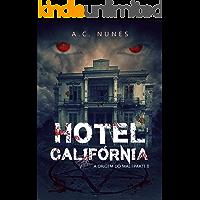 Hotel Califórnia 2: A origem do mal