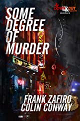 Some Degree of Murder Kindle Edition