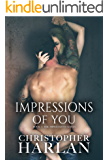 Impressions of You (The Impressions Series Book 1)