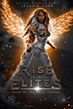 Reign of the White Phoenix (The Rise of The Elites Collection)