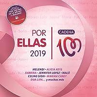 Por Ellas 2019 (Cadena 100)