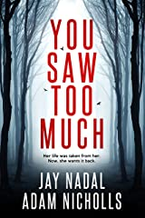 You Saw Too Much (Lori Turner Book 1) Kindle Edition