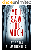 You Saw Too Much (Lori Turner Book 1)