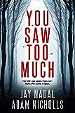You Saw Too Much (Lori Turner Book 1) (English Edition)
