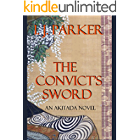 The Convict's Sword (Akitada mysteries Book 6)