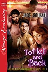 To Hell and Back [Werewolves and Wizards of West End 1] (Siren Publishing Menage Everlasting) Kindle Edition