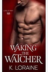 Waking the Watcher: A vampire romance (The Watcher Series Book 1) Kindle Edition