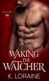 Waking the Watcher: A vampire romance (The Watcher Series Book 1)