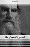 Leo Tolstoy: The Complete Novels and Novellas (War and Peace, Anna Karenina, Resurrection, The Death of Ivan Ilyich...) (English Edition)