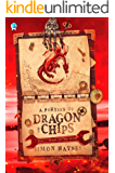 A Portion of Dragon and Chips: Part one in the humorous fantasy trilogy