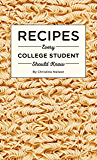 Recipes Every College Student Should Know (Stuff You Should Know Book 20)