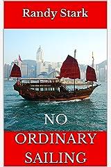 No Ordinary Sailing Kindle Edition