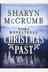 Nora Bonesteel's Christmas Past: A Ballad Novella Hardcover