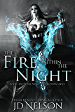 The Fire Within the Night (Night Aberrations Book 2)