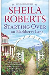Starting Over on Blackberry Lane: A Romance Novel (Life in Icicle Falls Book 10) Kindle Edition