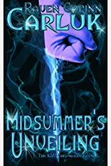 Midsummer's Unveiling (The K&V Chronicles Book 3) Kindle Edition