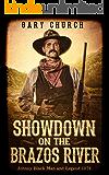 Showdown on the Brazos River: Johnny Black Man & Legend 1876 (Johnny Black Western Adventure Series Book 6)