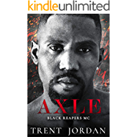 Axle: An MC Romance (Black Reapers MC Book 3)