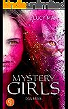 Das Erbe (Fantasy, Young Adult) (Mystery Girls-Reihe 1)