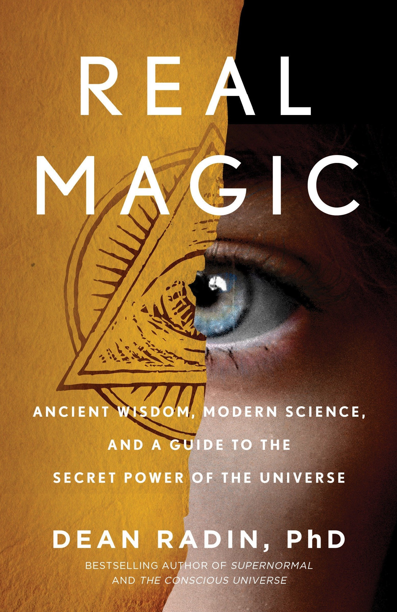 Image result for Real Magic: Ancient Wisdom, Modern Science, and a Guide to the Secret Power of the Universe