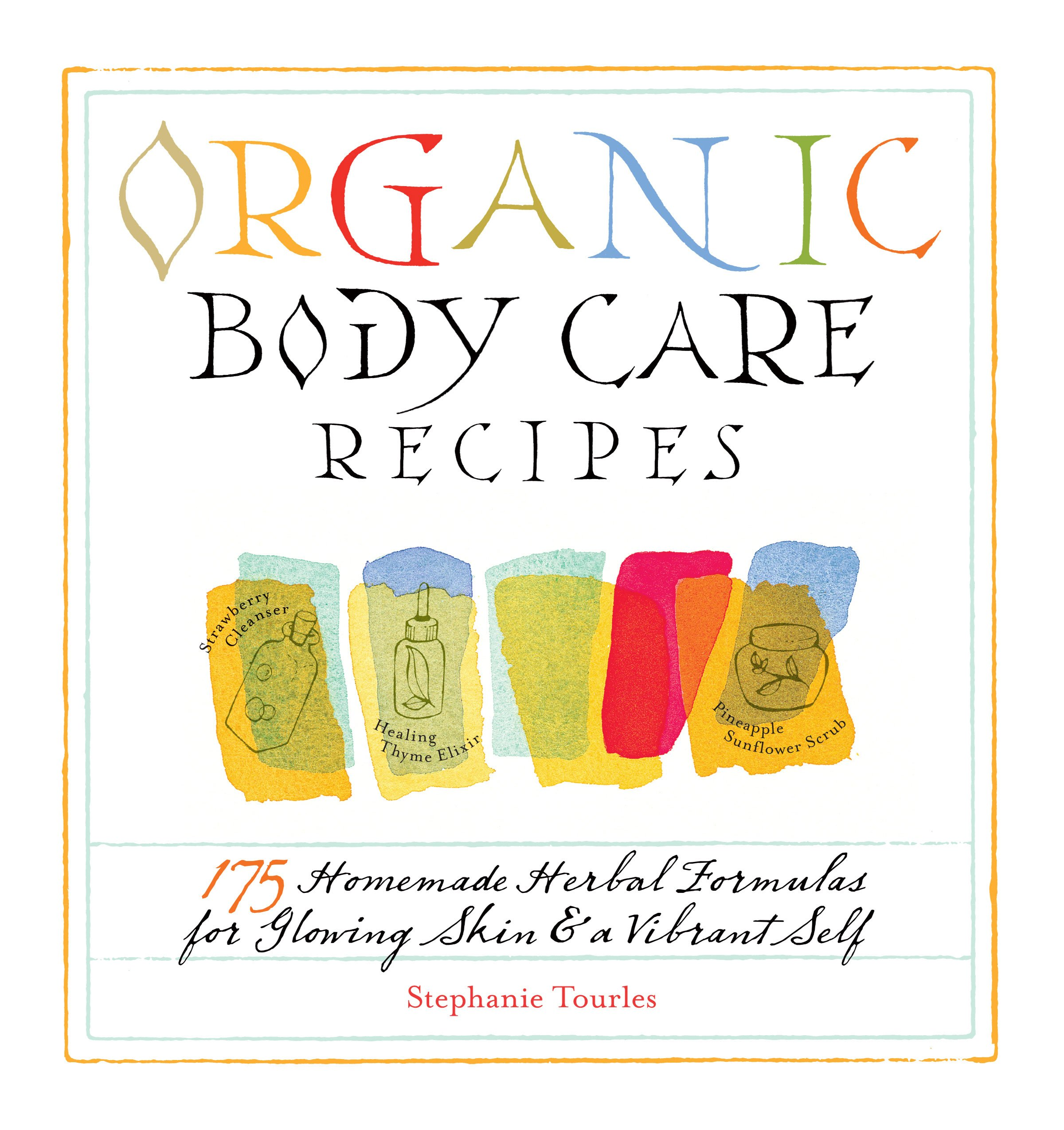 Organic Body Care Recipes Homemade product image