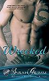 Wrecked (Blind Man's Alibi Book 1)