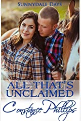 All That's Unclaimed (Sunnydale Days Book 2) Kindle Edition