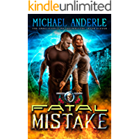 Fatal Mistake: An Urban Fantasy Action Adventure (The Unbelievable Mr. Brownstone Book 11) book cover